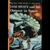 Cover of Tom Swift and His Outpost in Space